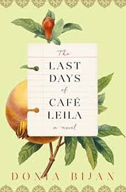 https://www.goodreads.com/book/show/30753991-the-last-days-of-caf-leila?ac=1&from_search=true
