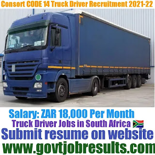Consort Code 14 Truck Driver Recruitment 2021-22