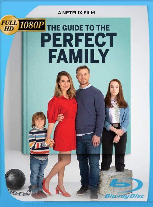 Guía para la Familia Perfecta (2021) WEB-DL 1080p Latino [GoogleDrive] Ivan092
