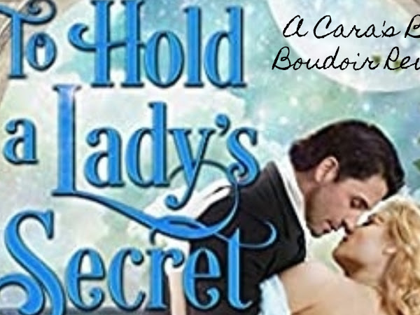 To Hold a Lady's Secret by Christi Caldwell Review