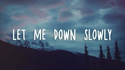 Lirik Lagu Let Me Down Slowly [ Alec Benjamin ] & Terjemahan Lengkap