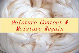 Moisture Content & Moisture Regain of fibres