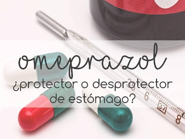 OMEPRAZOL ¿protector o desprotector de estómago?