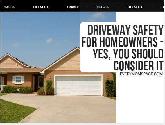 Driveway Safety For Homeowners - Yes, You Should Consider It