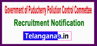 Government of Puducherry Pollution Control Commettee Recruitment  Notification 2017 Last Date 14-06-2017