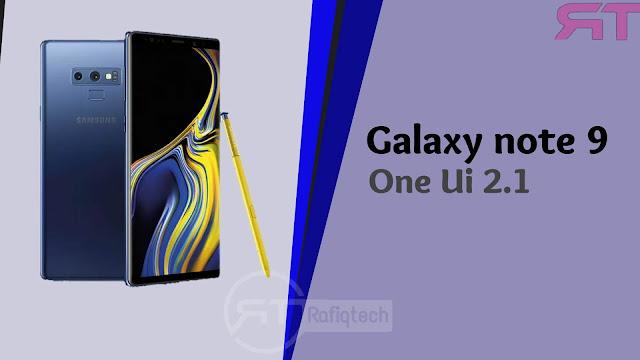 تحميل التحديث الرسمي One UI 2.1  لجهاز Samsung Galaxy Note 9