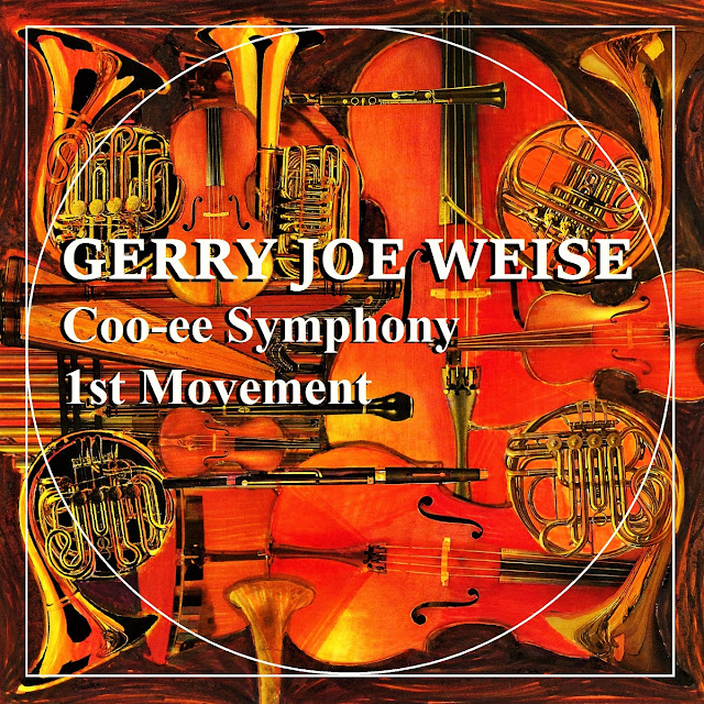 Gerry Joe Weise, Coo-ee Symphony, 1st Movement
