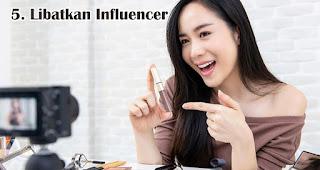 Libatkan Influencer merupakan tips untuk memikat hati konsumen generasi millennial