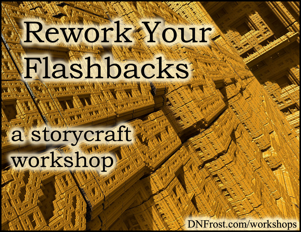Rework Your Flashbacks: why reflections read better http://www.dnfrost.com/2017/04/rework-your-flashbacks-storycraft.html A storycraft workshop by D.N.Frost @DNFrost13 Part of a series.
