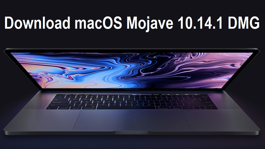 Download macOS Mojave 10.14.1 DMG