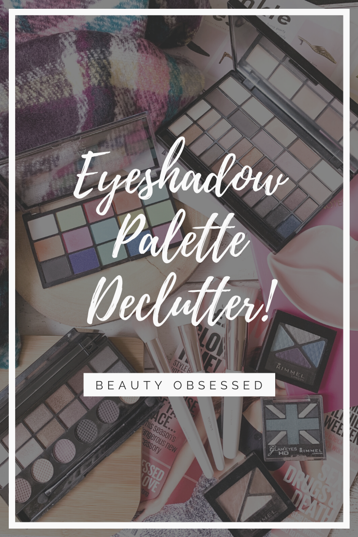 Eye Shadow Palette Declutter Pinterest Graphic