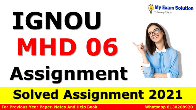MHD 06 Solved Assignment 2021-22