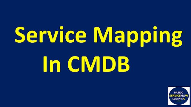 service mapping servicenow,servicenow tutorial,servicenow cmdb,servicenow itsm
