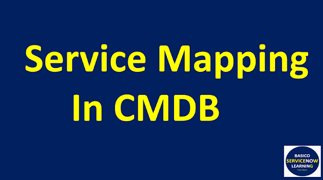 servicenow service mapping,servicenow discovery, discovery in servicenow