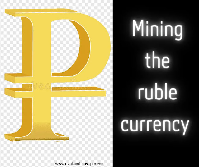 Mining the ruble currency