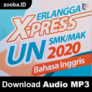 Download Audio Resmi X-Press UN 2020 SMK MAK Terbaru
