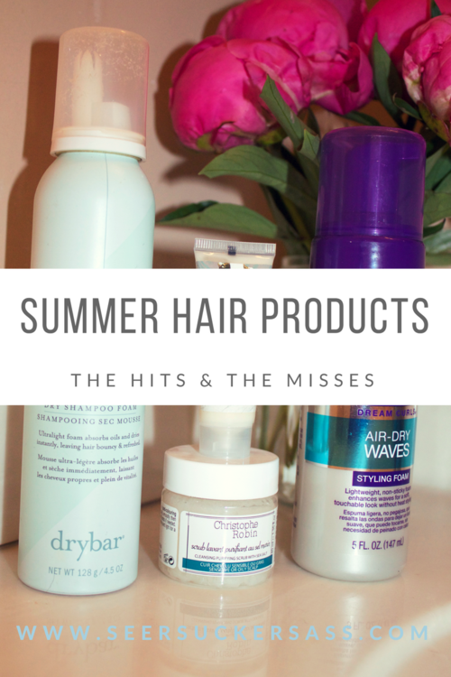 Summer Hair Product Hits & Misses