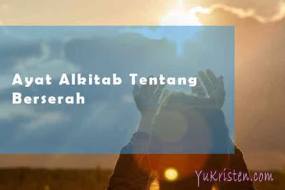 ayat alkitab tentang berserah kepada tuhan