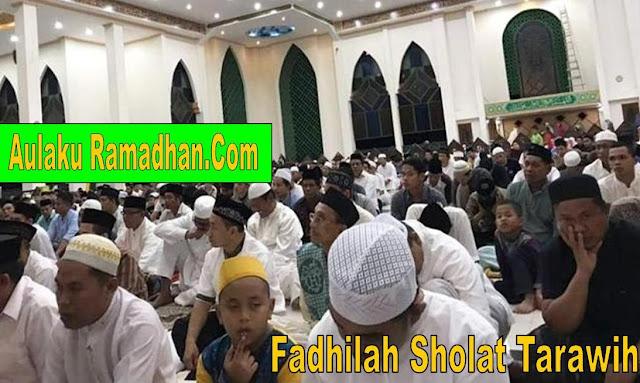 Fadhilah Sholat Tarawih Di Bulan Ramadhan 1441 H / 2020M