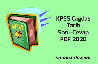 KPSS Çağdaş Tarih Soru-Cevap PDF 2020