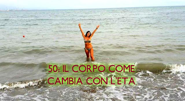 IL CORPO COME CAMBIA CON L'ETÀ