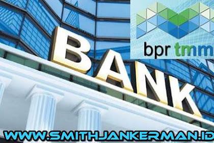Lowongan PT. BPR Tunas Mitra Mandiri Pekanbaru Mei 2018