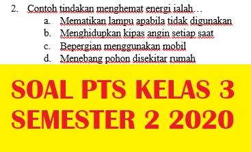 Kumpulan Soal Pts Uts Kelas 3 Semester 2 K13 Revisi Tp 2019 2020 Latihan Soal Honorer Brilian