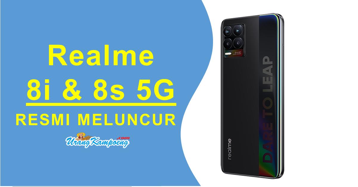 Inilah Spesifikasi Realme 8i dan 8s 5G, beserta Harganya