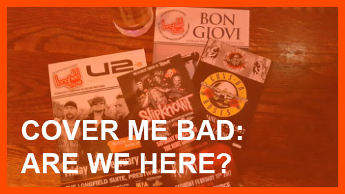 Cover me bad: Are We Here?