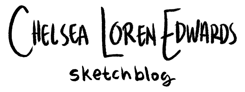 Chelsea Loren Edwards Sketchblog