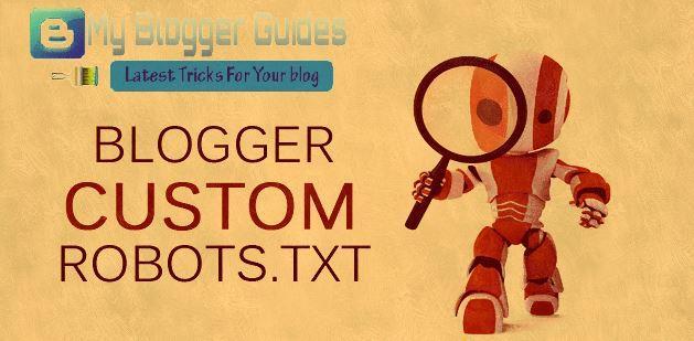 robots.txt file customize, add custom robots.txt file, setup robots.txt fil in blogger, blogger blog custom robots.txt