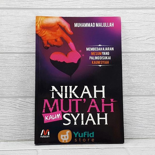 Resensi Buku Nikah Mut'ah Kaum Syiah (Multazam)