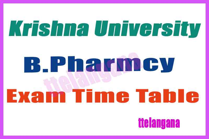 Krishna University B Pharm Exam Time Table