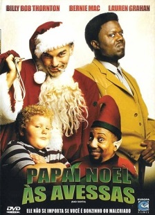 Papai Noel às Avessas (2003) Dublado / Dual Áudio DVDRip – Torrent Download