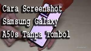 Cara Screenshot Samsung Galaxy A50s Tanpa Tombol 1