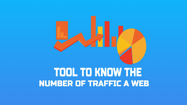 Tool to Know the Number of A Web Traffic