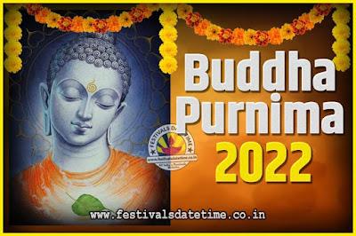 2022 Buddha Purnima Date and Time, 2022 Buddha Purnima Calendar