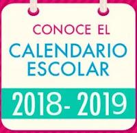 Calendario Escolar de 185, 195 y 200 días para el Ciclo Escolar 2018-2019