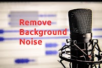 How to Take Background Noise Out of a Voice Recording