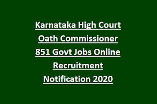 Karnataka High Court Oath Commissioner 851 Govt Jobs Online Recruitment Notification 2020