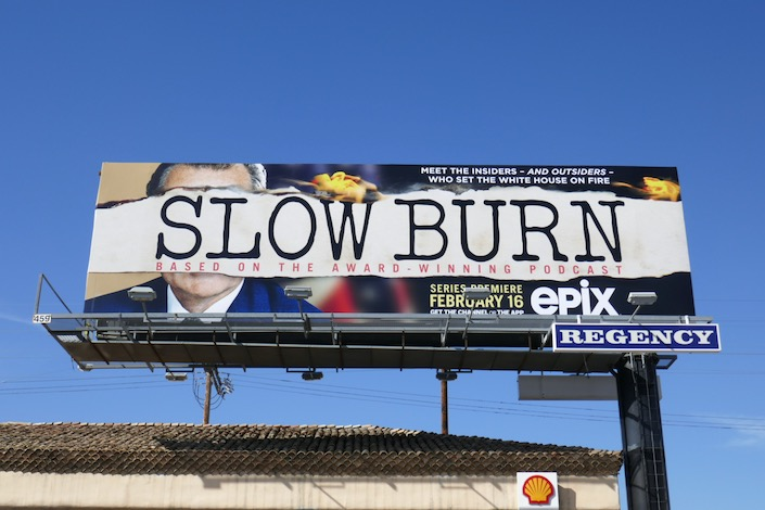 Slow Burn series premiere billboard