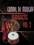 Dj Moulay-Madahette Vol.2 2019