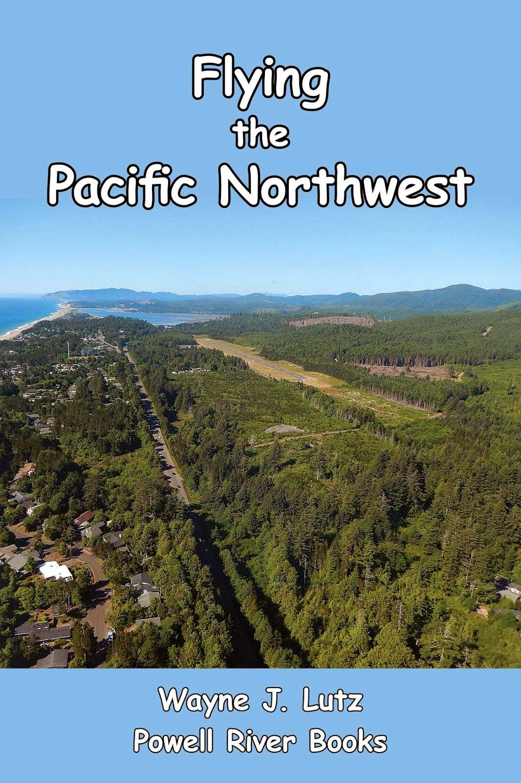 http://www.amazon.com/Flying-Pacific-Northwest-Wayne-Lutz-ebook/dp/B00ET5OVL6