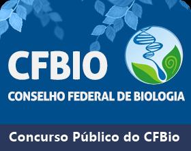 CFBio anuncia Concurso Público com vagas efetivas