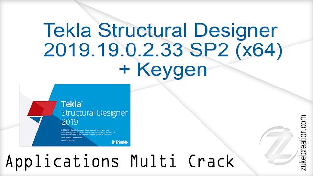 Tekla Structural Designer 2019.19.0.2.33 SP2 (x64) + Keygen         272 MB