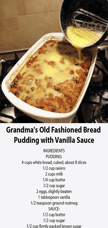 Grandma's Old Fashioned #Bread Pudding with Vanilla Sauce