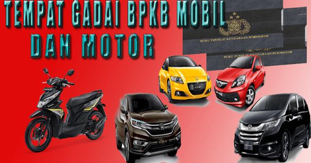 Solusi gadai bpkb mobil motor di Andir - Bandung
