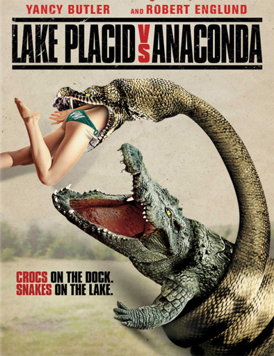 Lake Placid vs. Anaconda [2015] [DVD9] [PAL] [Castellano]