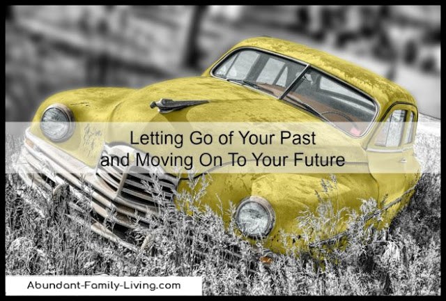 Letting Go of Your Past and Moving on to Your Future