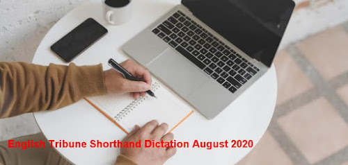 English Tribune Shorthand Dictation August 2020